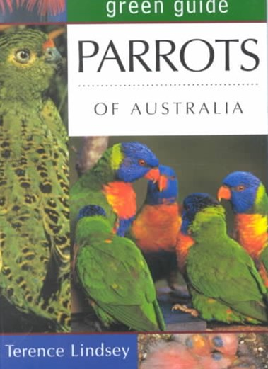 Green Guide: Parrots of Austra
