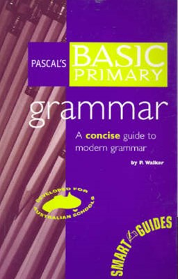 Pascal's Basic Primary Grammar Years 3–6