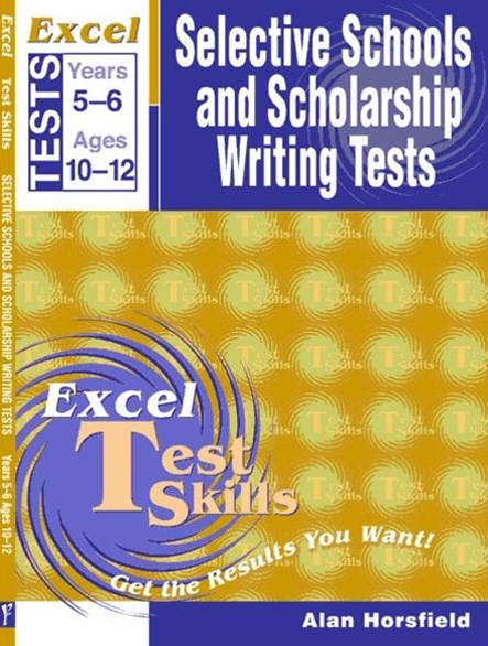 Excel Selective Schools and Scholarship Writing Tests Years 5–6