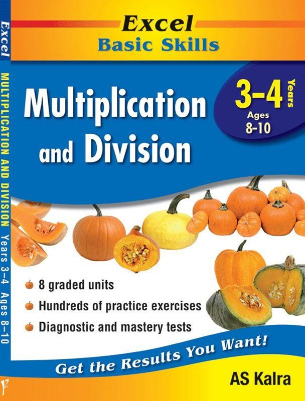 Excel Basic Skills Workbooks: Multiplication and Division Years 3GÇô4