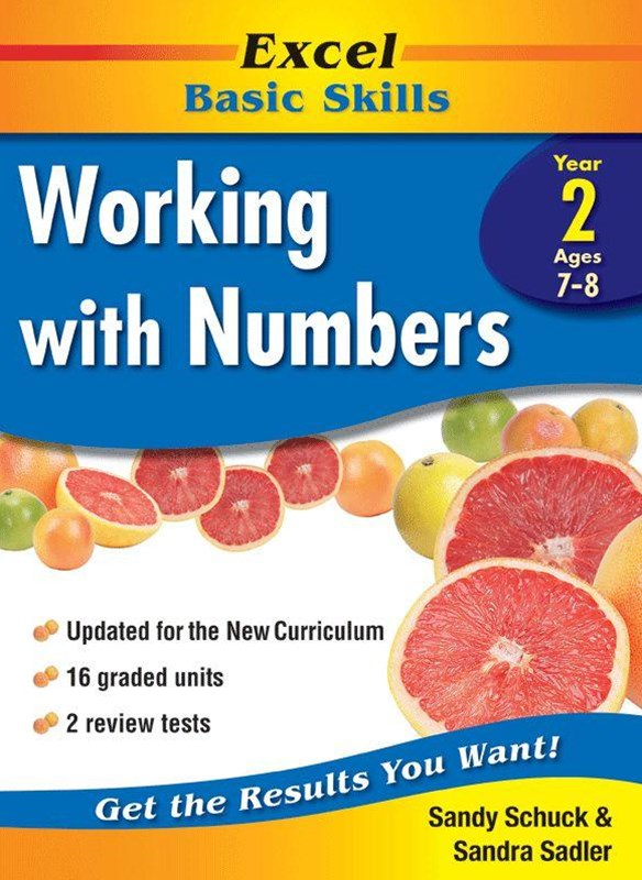 Excel Basic Skills Workbooks: Working with Numbers Year 2
