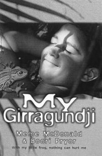 My Girragundji by Meme McDonald, Boori Monty Pryor (9781864488180) - PaperBack - Children's Fiction Older Readers (8-10)