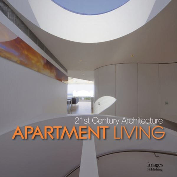 21st Century Architecture: Apartment Living