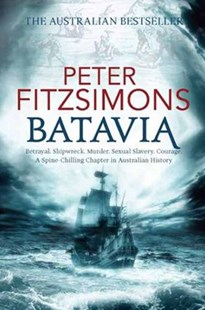 Batavia by Peter FitzSimons (9781864711349) - PaperBack - History Ancient & Medieval History