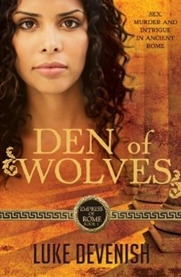 (ebook) Empress Of Rome 1: Den Of Wolves - Modern & Contemporary Fiction General Fiction