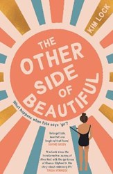 THE OTHER SIDE OF BEAUTIFUL by Kim Lock