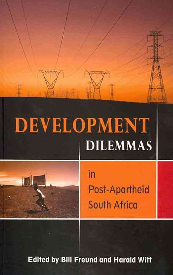 Development Dilemmas in Post-Apartheid South Africa