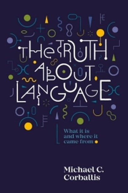 Truth About Language
