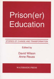 Prison(er) Education by Wilson, David Wilson, Anne Reuss (9781872870908) - PaperBack - Education Trade Guides