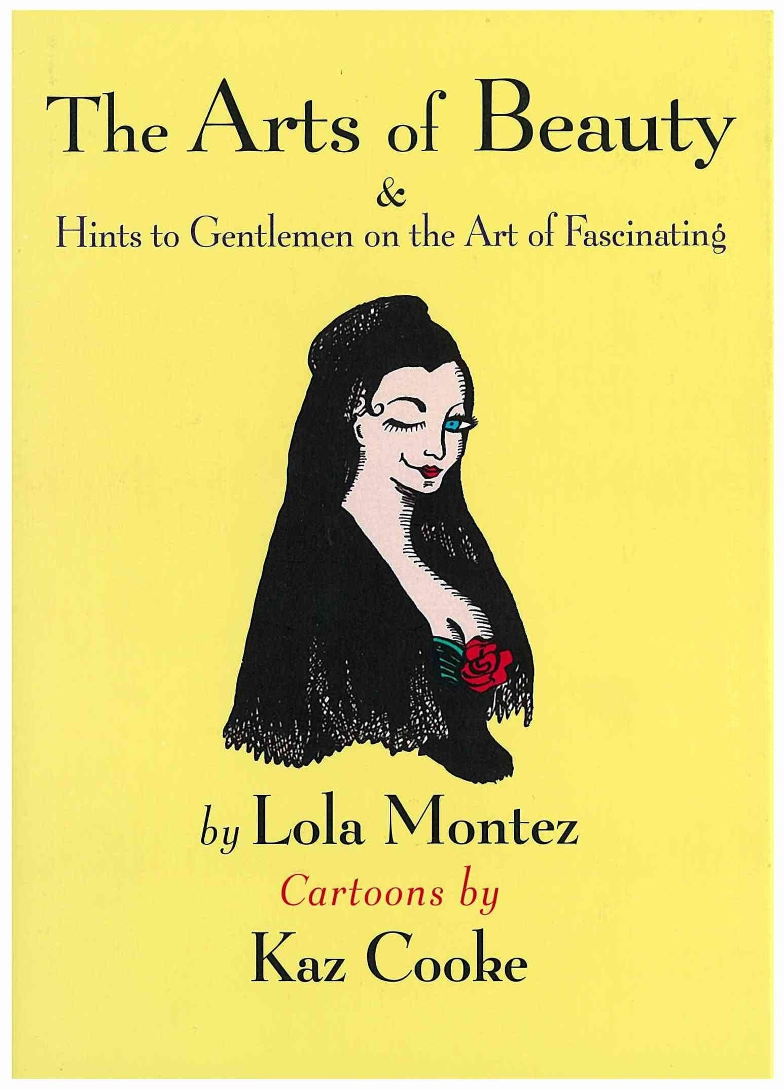 The Arts Of Beauty & Hints To Gentlemen On The Art Of Fascinating