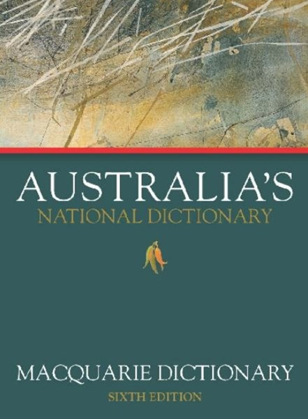 Macquarie Dictionary Sixth Edition