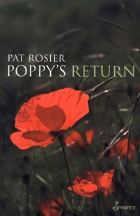 Poppy's Return by Pat Rosier, Pat Rosier (9781876756444) - PaperBack - Modern & Contemporary Fiction General Fiction