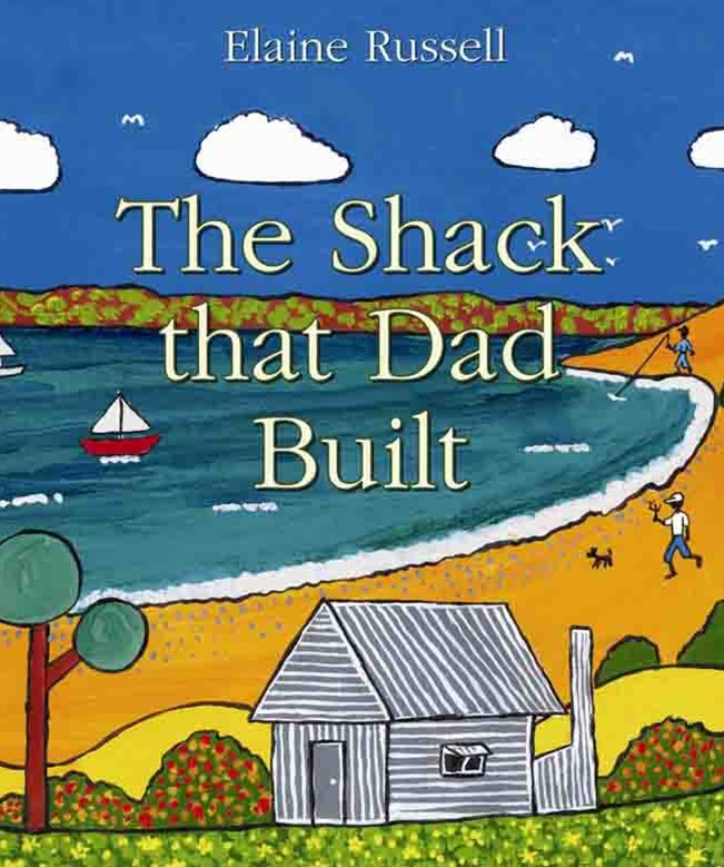 The Shack That Dad Built