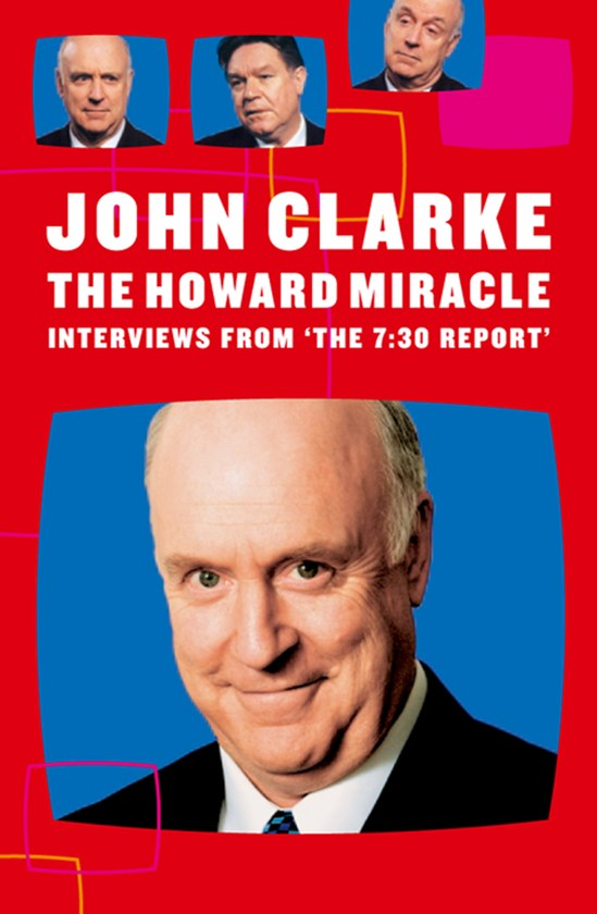 The Howard Miracle: Interview from the 7.30 Report
