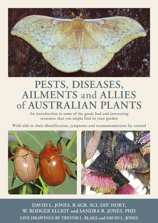 Pests,Diseases, Ailments and Allies of Australian Native Plants