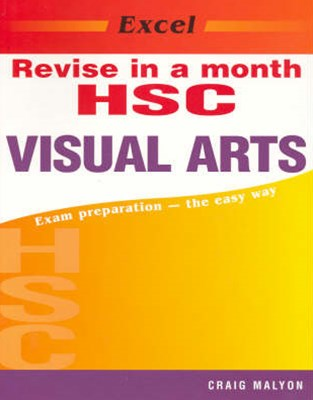 Excel Revise in a Month HSC Visual Arts Year 12