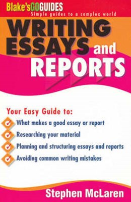 Blake's Go Guides Writing Essays and Reports