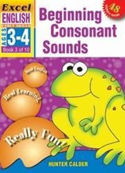 Excel Early Skills English Book 3: Beginning Consonant Sounds Ages 3GÇô4