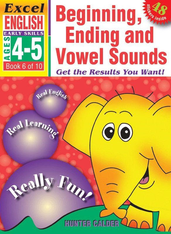 Excel Early Skills English Book 6: Beginning, Ending and Vowel Sounds Ages 4GÇô5