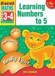 Excel Early Skills Maths Book 2: Learning Numbers to 5 Ages 3GÇô4