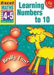 Excel Early Skills Maths Book 4: Learning Numbers to 10 Ages 4–5