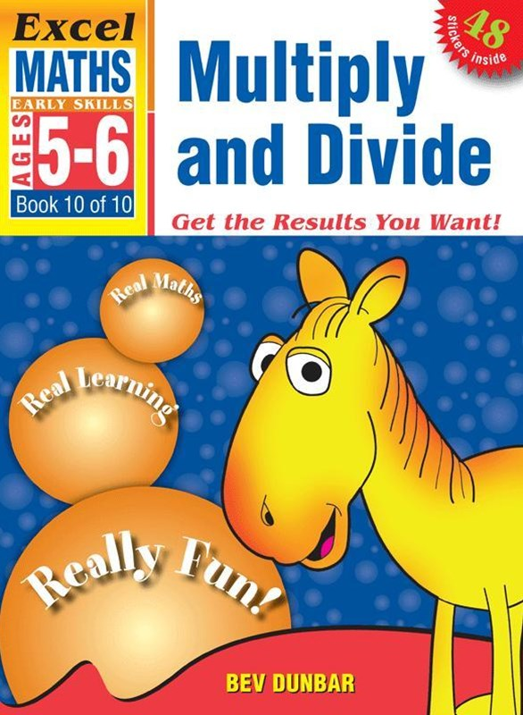Excel Early Skills Maths Book 10: Multiply and Divide Ages 5GÇô6