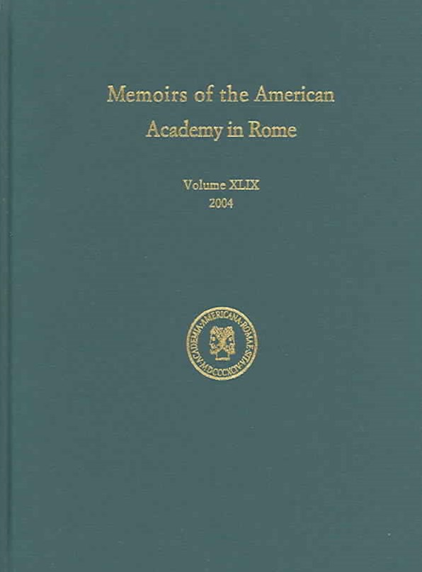 Memoirs of the American Academy in Rome 2004
