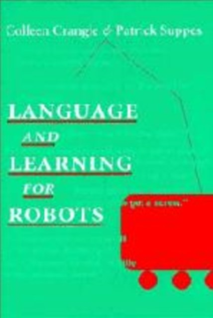 Language and Learning for Robots
