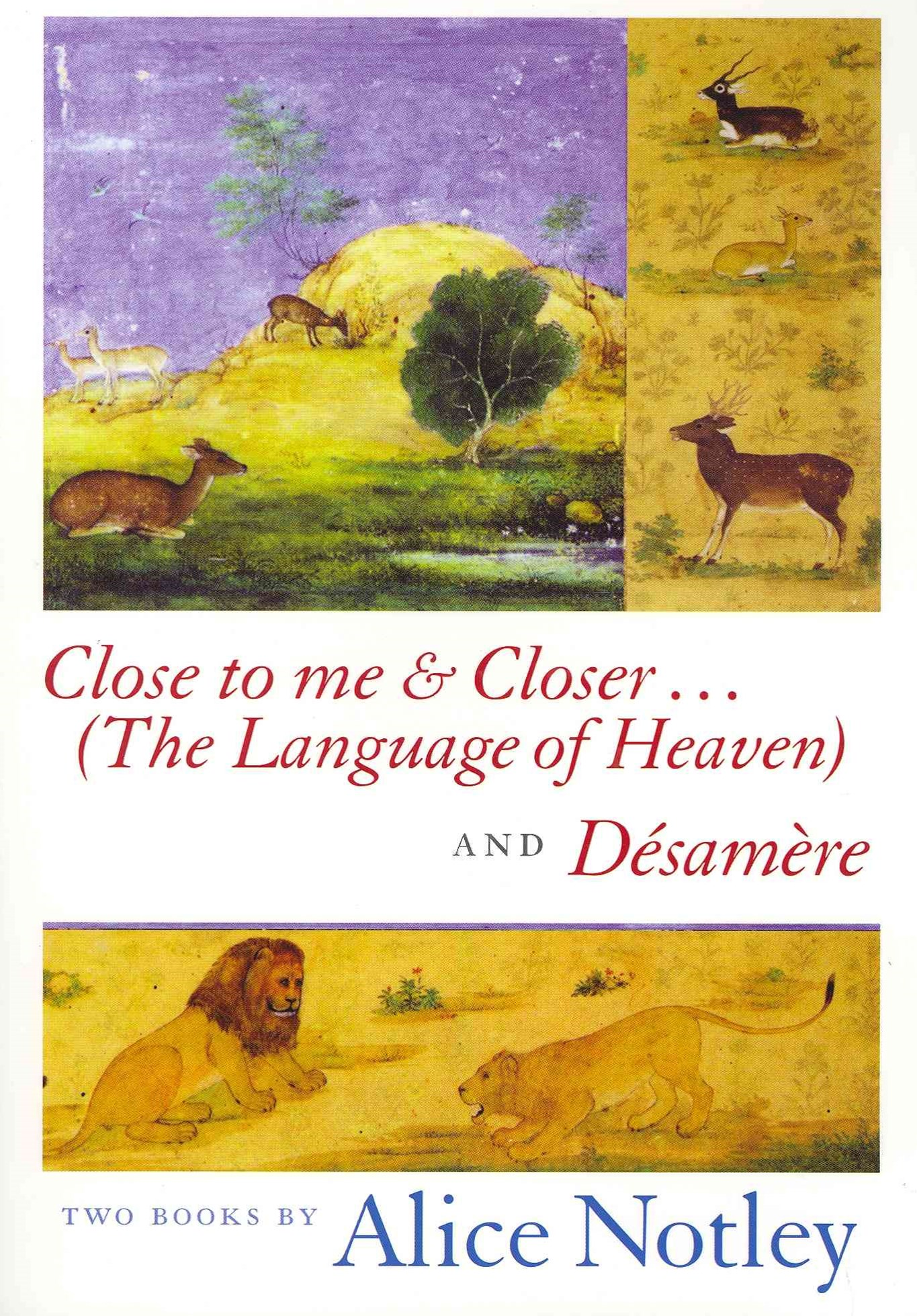 Close to Me and Closer... (The Language of Heaven) and Desamere
