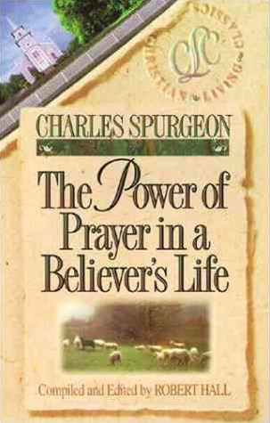 Believer's Life Series - the Power of Prayer in a Believer's Life