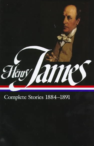 Henry James - Complete Stories, 1884-1891