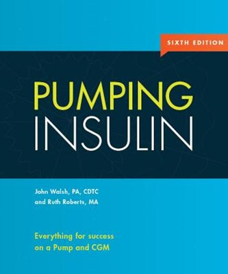Pumping Insulin Everything for success on an insulin Pump & cgm