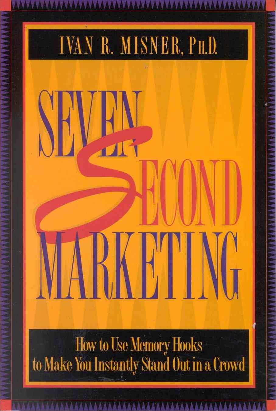 Seven Second Marketing