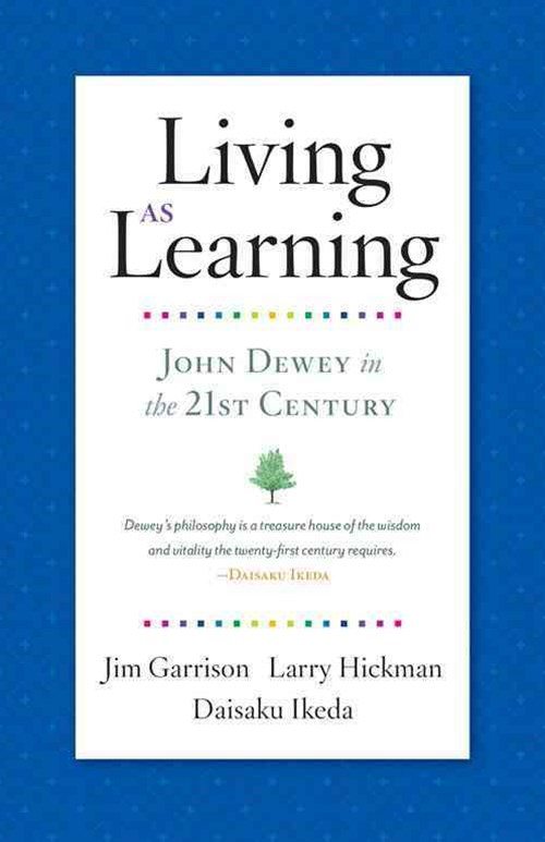 Living As Learning