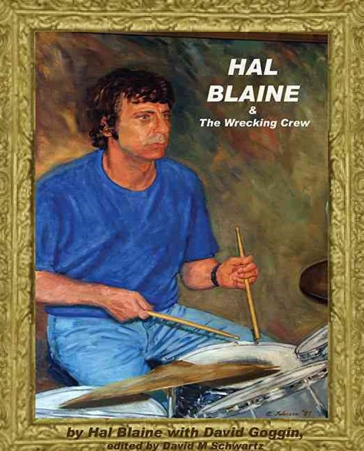 &quote;Hal Blaine and the Wrecking Crew&quote;
