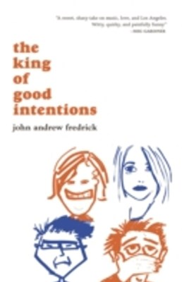 King of Good Intentions