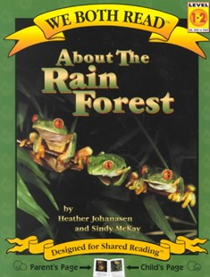 We Both Read-About the Rain Forest by Heather Johanasen, Sindy McKay (9781891327247) - PaperBack - Non-Fiction