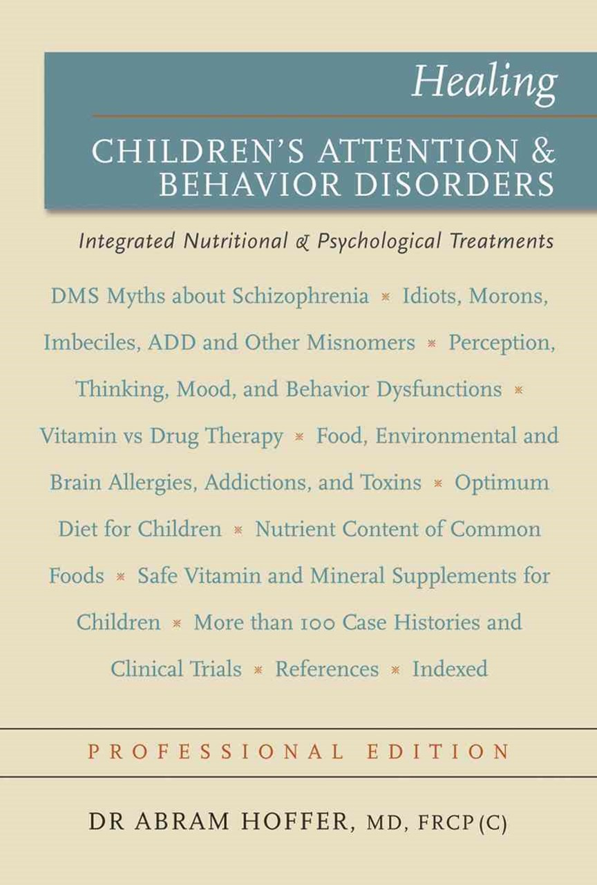 Healing Children's Attention and Behavior Disorders