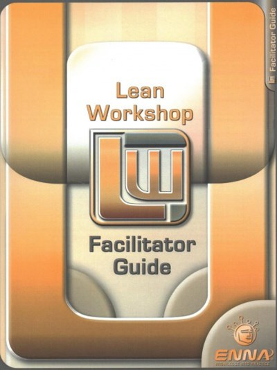 Lean Mfg Workshop Facilitator Guide