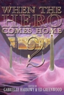 When the Hero Comes Home (Vol 2)