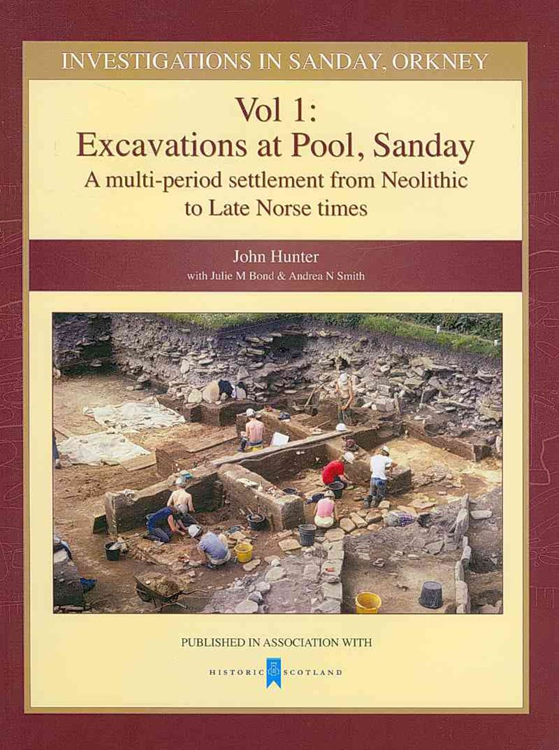Investigations in Sanday, Orkney Volume 1