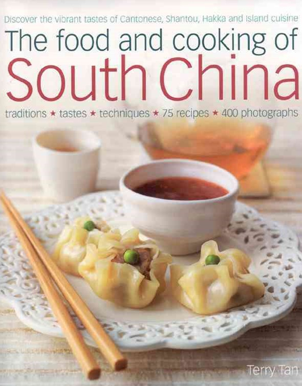 The Food and Cooking of South China