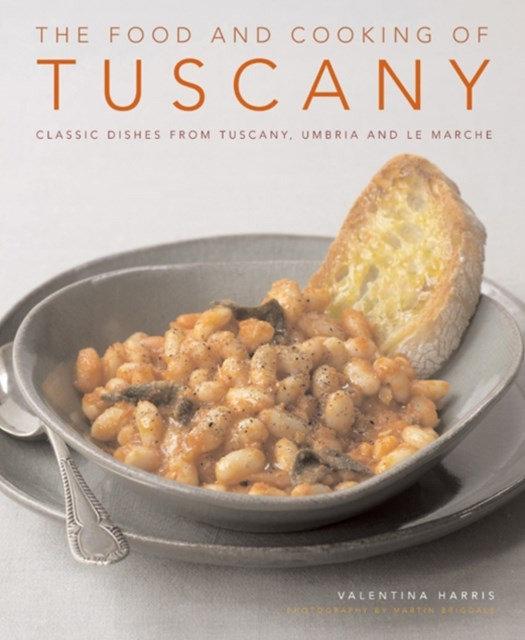 Food and Cooking of Tuscany