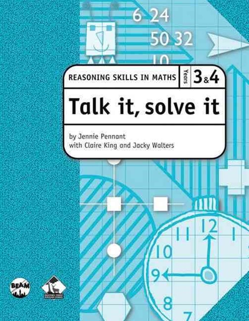 Talk It Solve It  Reasoning Skills in Maths Yrs 3 & 4 Reasoning Skills in Maths
