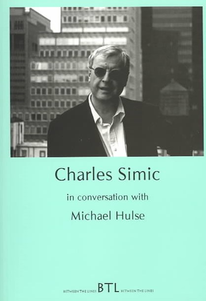 Charles Simic in Conversation with Michael Hulse