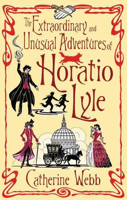 The Extraordinary & Unusual Adventures of Horatio Lyle