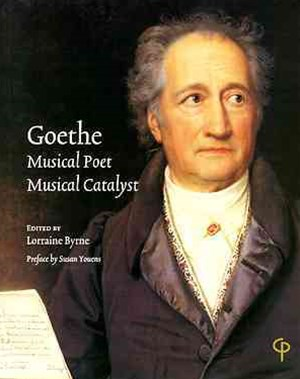 (ebook) Goethe: Musical Poet, Musical Catalyst
