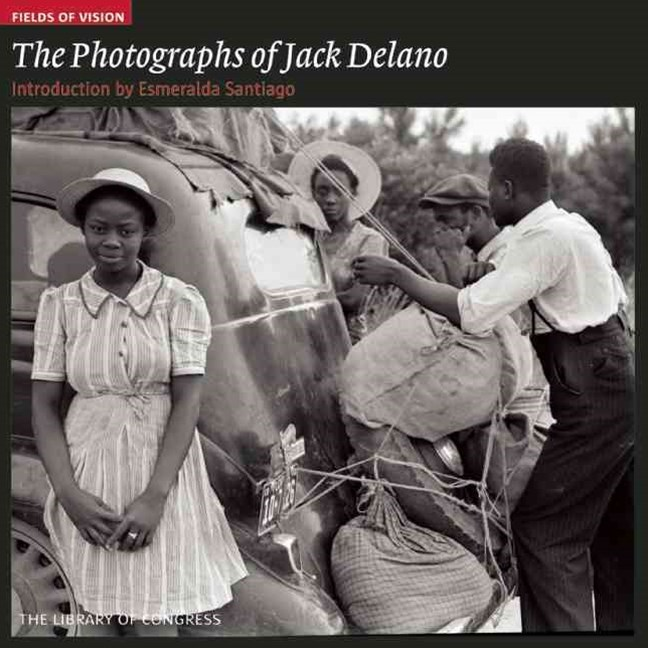 Photographs of Jack Delano: Fields of Vision
