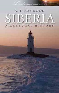 Siberia by Anthony Haywood (9781904955689) - PaperBack - History European