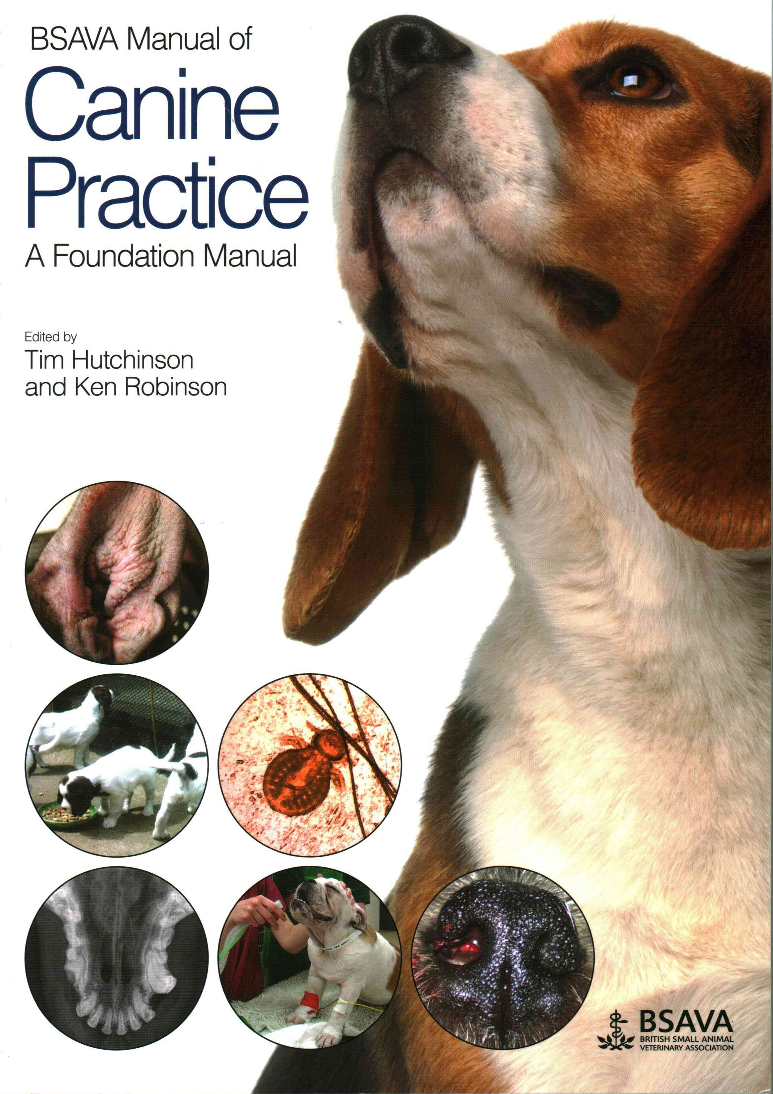BSAVA Manual of Canine Practice - a Foundation    Manual